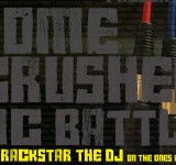 DOMECRUSHER MC BATTLE